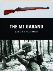THE M1 GARAND: Weapon 16