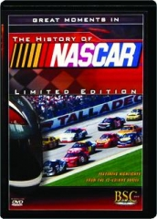 GREAT MOMENTS IN THE HISTORY OF NASCAR: Limited Edition