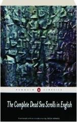 THE COMPLETE DEAD SEA SCROLLS IN ENGLISH, REVISED SEVENTH EDITION: Penguin Classics