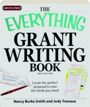 THE EVERYTHING GRANT WRITING BOOK, 2ND EDITION