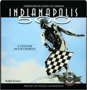 INDIANAPOLIS 500: A Century of Excitement