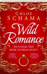 WILD ROMANCE: The Scandal That Shook Victorian Society