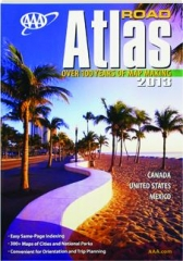 AAA ROAD ATLAS, 2013: Canada, United States, Mexico