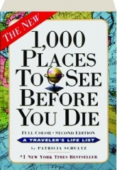 1,000 PLACES TO SEE BEFORE YOU DIE, SECOND EDITION