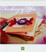 THINKING OF YOU: A Treasury of Handmade Cards
