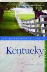 KENTUCKY: An Explorer's Guide