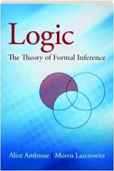 LOGIC: The Theory of Formal Inference