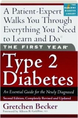 TYPE 2 DIABETES, SECOND EDITION REVISED: The First Year