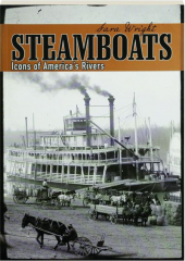 STEAMBOATS: Icons of America's Rivers