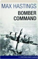 BOMBER COMMAND: Zenith Military Classics