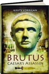 BRUTUS: Caesar's Assassin