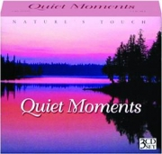 QUIET MOMENTS: Nature's Touch