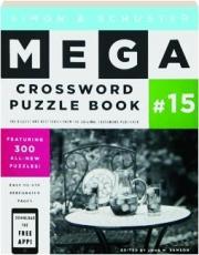 SIMON & SCHUSTER MEGA CROSSWORD PUZZLE BOOK #15