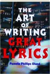 THE ART OF WRITING GREAT LYRICS, REVISED