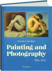 PAINTING AND PHOTOGRAPHY, 1839-1914