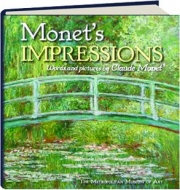 MONET'S IMPRESSIONS: Words and Pictures