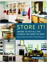 STORE IT! Where to Put All the Things You Need to Keep