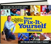 READER'S DIGEST NEW FIX-IT-YOURSELF MANUAL