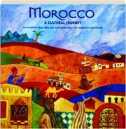 MOROCCO: A Cultural Journey