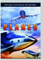 ESSENTIAL PLANES COLLECTION: Explore Your World and Beyond