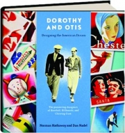 DOROTHY AND OTIS: Designing the American Dream