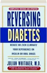 REVERSING DIABETES, REVISED