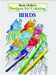 BIRDS: Designs for Coloring