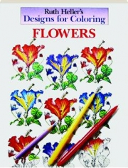 FLOWERS: Designs for Coloring