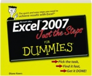MICROSOFT OFFICE EXCEL 2007 JUST THE STEPS FOR DUMMIES