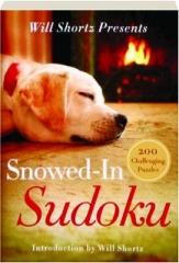 WILL SHORTZ PRESENTS SNOWED-IN SUDOKU