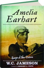 AMELIA EARHART: Beyond the Grave