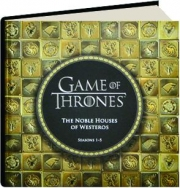GAME OF THRONES, SEASONS 1-5: The Noble Houses of Westeros
