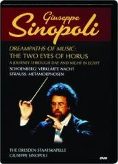 GIUSEPPE SINOPOLI--THE TWO EYES OF HORUS: Dreampaths of Music