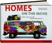 HOMES ON THE MOVE: Mobile Architecture