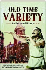 OLD-TIME VARIETY: An Illustrated History