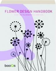 FLOWER DESIGN HANDBOOK