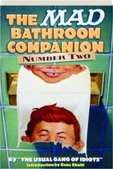 THE <I>MAD</I> BATHROOM COMPANION, NUMBER TWO