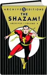THE SHAZAM! ARCHIVES, VOLUME 4