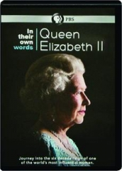 QUEEN ELIZABETH II: In Their Own Words