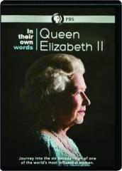 QUEEN ELIZABETH II: In Their Own Words