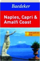 BAEDEKER NAPLES, CAPRI & AMALFI COAST