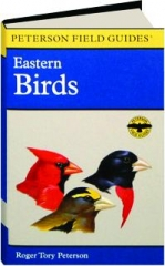 EASTERN BIRDS, FOURTH EDITION: Peterson Field Guides
