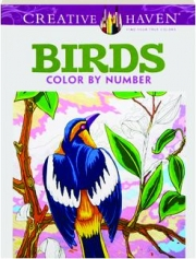BIRDS COLOR BY NUMBER COLORING BOOK