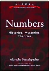 NUMBERS: Histories, Mysteries, Theories