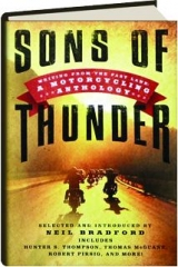 SONS OF THUNDER: Writing from the Fast Lane--A Motorcycling Anthology