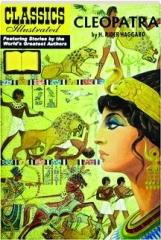 CLEOPATRA: Classics Illustrated