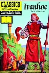 IVANHOE: Classics Illustrated