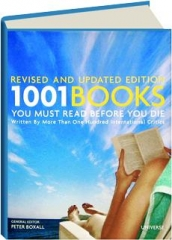 1001 BOOKS YOU MUST READ BEFORE YOU DIE, REVISED EDITION