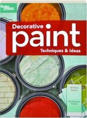 DECORATIVE PAINT TECHNIQUES & IDEAS: Better Homes and Gardens