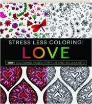 LOVE: Stress Less Coloring